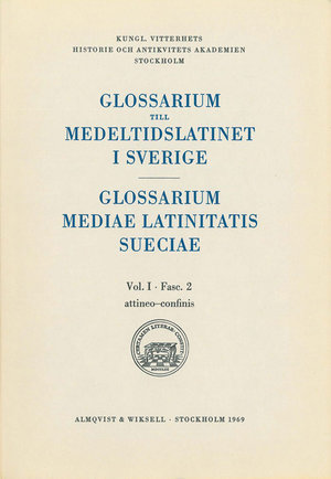 Glossarium till medeltidslatinet i Sverige – I:2