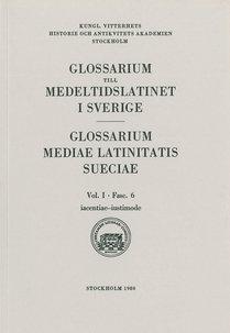 Glossarium till medeltidslatinet i Sverige – I:6