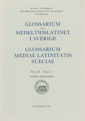 Glossarium till medeltidslatinet i Sverige – II:1