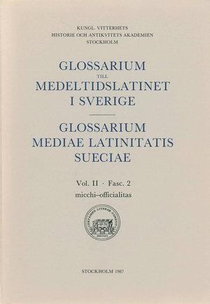 Glossarium till medeltidslatinet i Sverige – II:2