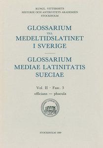 Glossarium till medeltidslatinet i Sverige – II:3