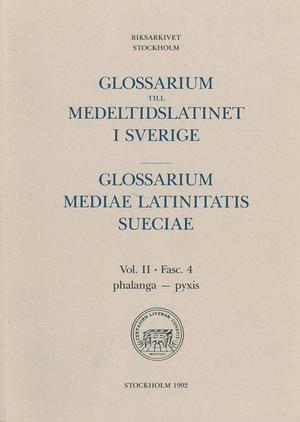 Glossarium till medeltidslatinet i Sverige – II:4