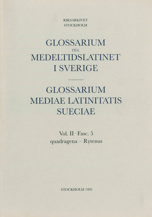 Glossarium till medeltidslatinet i Sverige – II:5