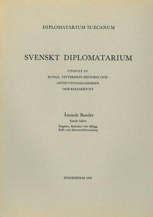 Svenskt Diplomatarium – Del 8:4