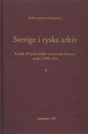 Sverige i ryska arkiv – Del 2