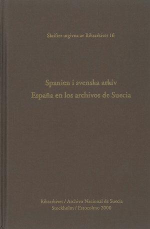 Spanien i svenska arkiv