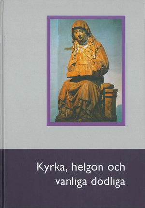 Kyrka, helgon och vanliga dödliga (2003)
