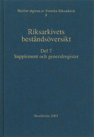 Riksarkivets beståndsöversikt – Del 7