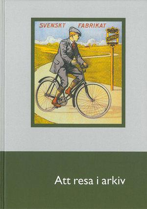 Att resa i arkiv (2004)