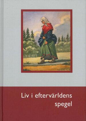 Liv i eftervärldens spegel (2006)