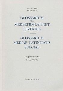 Glossarium till medeltidslatinet i Sverige – Supplementum