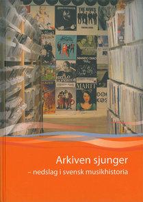 Arkiven sjunger (2011)