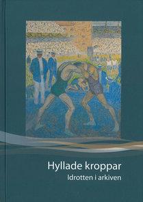 Hyllade kroppar (2012)