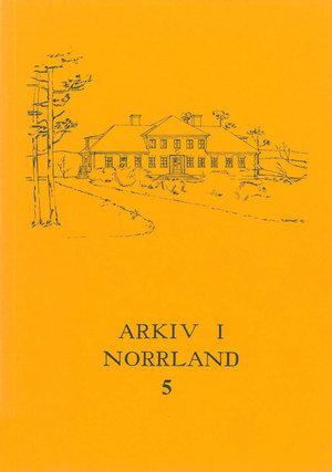 Arkiv i Norrland 5