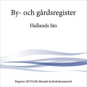 By- och gårdsregister – Hallands län