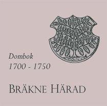 Bräkne härads dombok 1700–1750
