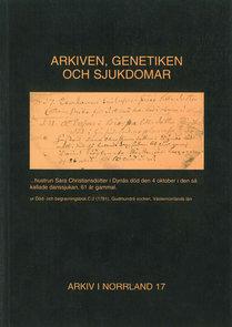 Arkiven, genetiken och sjukdomar