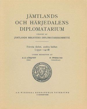 Jämtlands och Härjedalens diplomatarium – Del 1:2