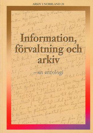 Information, förvaltning och arkiv