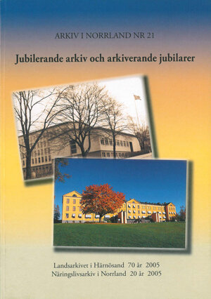 Jubilerande arkiv och arkiverande jubilarer