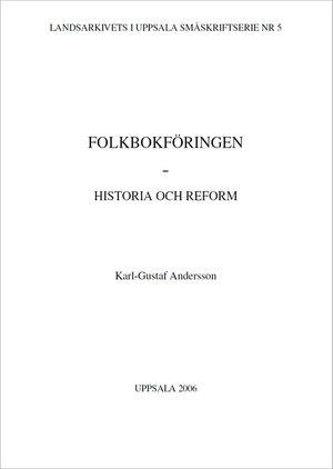 Folkbokföringen – Historia och reform