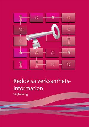 Redovisa verksamhetsinformation