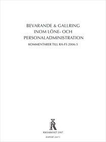 Bevarande & gallring inom löne- och personaladministration