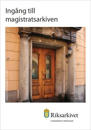 Ingång till magistratsarkiven