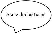 Skriv din historia!