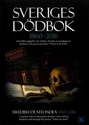 Sveriges dödbok 1860–2016 (förhandsversion)
