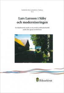 Lars Larsson i Säby och moderniseringen