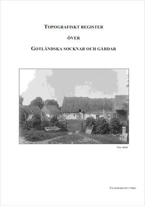 Topografiskt register över gotländska socknar och gårdar